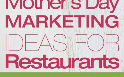 Mother's Day Marketing Ideas For Restaurants